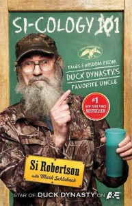 Uncle Si's book, which I just ordered and am looking forward to reading. (Image from Goodreads.com)