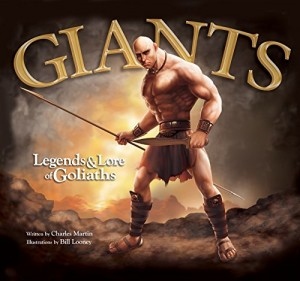 Cover image of Giants: Legends and Lore of Goliaths.  Rumors are swirling that I posed for the cover illustration. I can neither confirm nor deny such reports. ;)